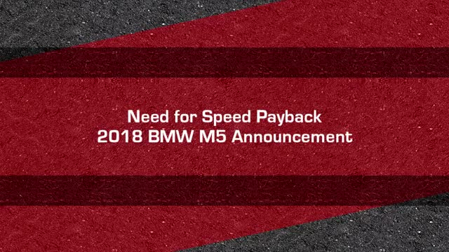 The 2018 BMW M5 is in Need for Speed Payback !.mp4