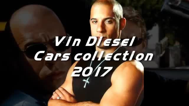 Vin Diesel - 4500000 $ SUPER CARS COLLECTION 2017.mp4
