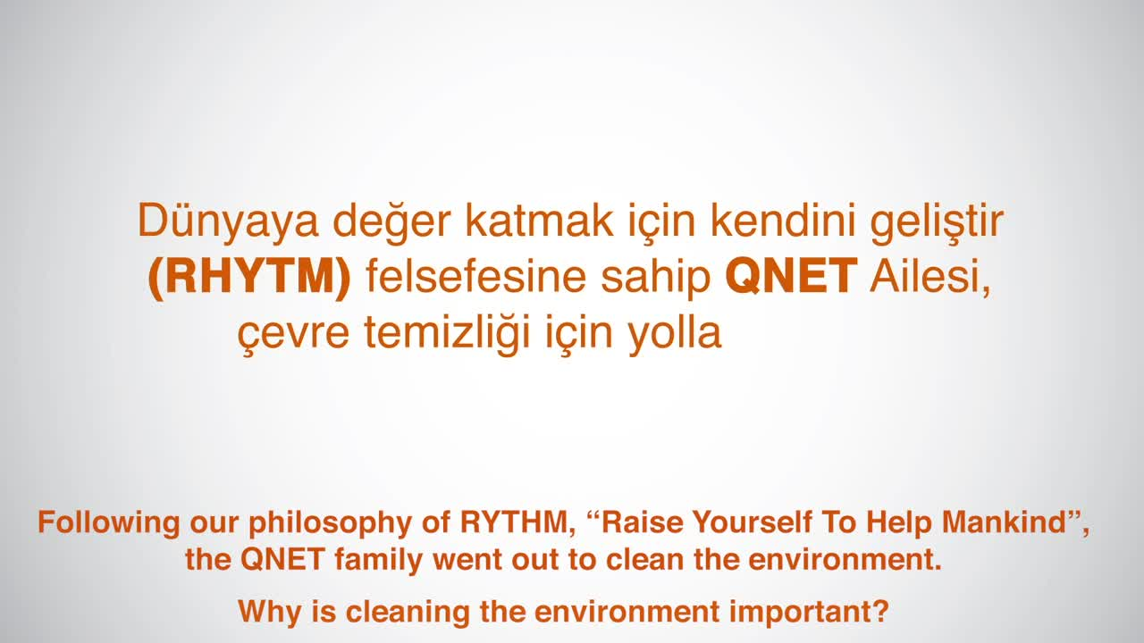 QNET Family Is Cleaning the Environment