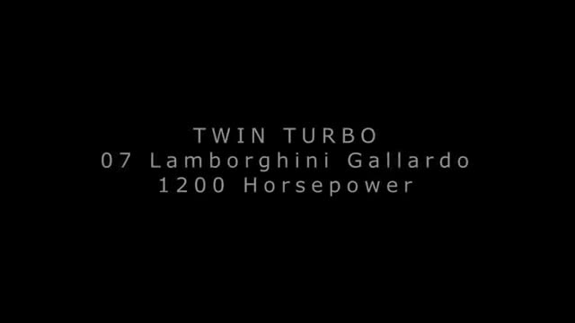 1200whp Twin Turbo Lamborghini Gallardo.mp4